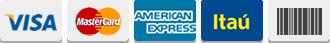 Visa, Master, American Express, Itaú, Boleto Bancário